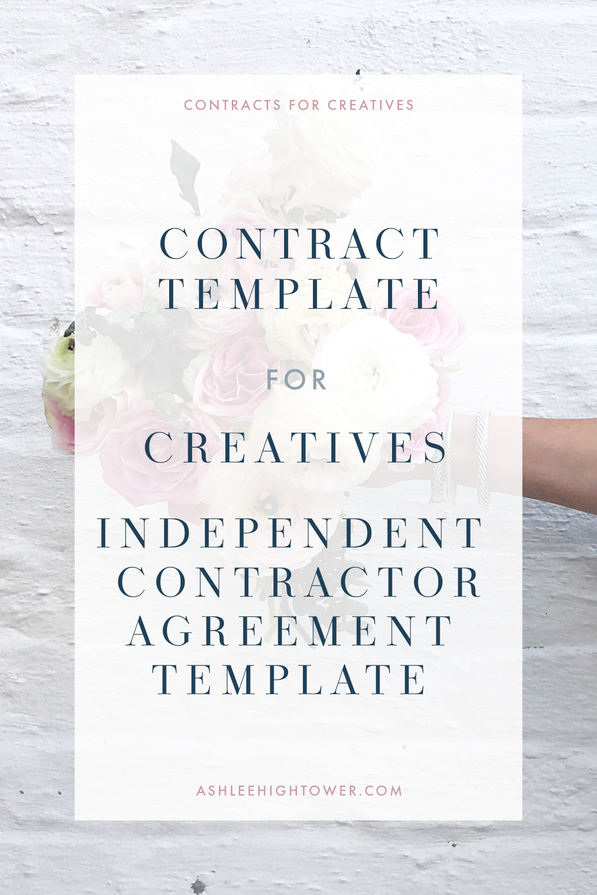 Independent Contractor Agreement | Contract for Bloggers | Ashlee Hightower
