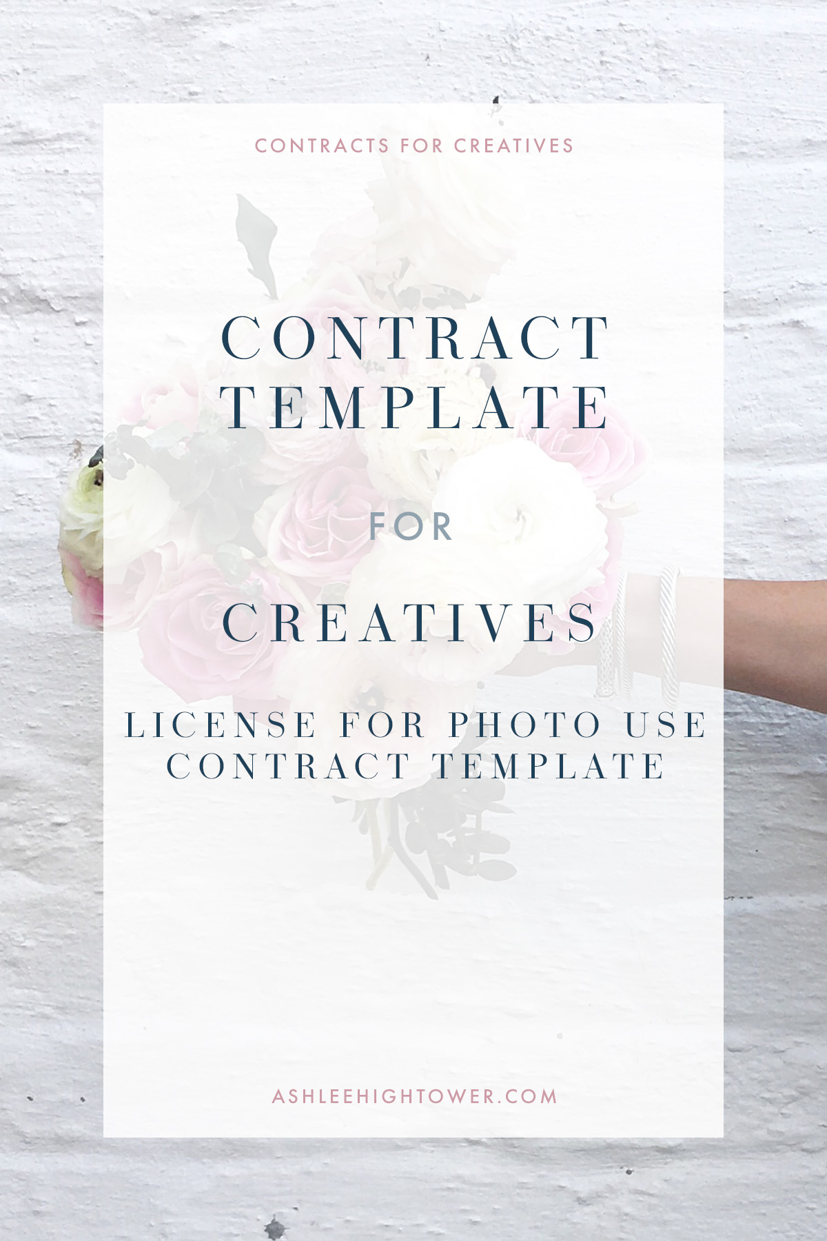 Contracts for Creatives | License for Photo Use | Ashlee Hightower