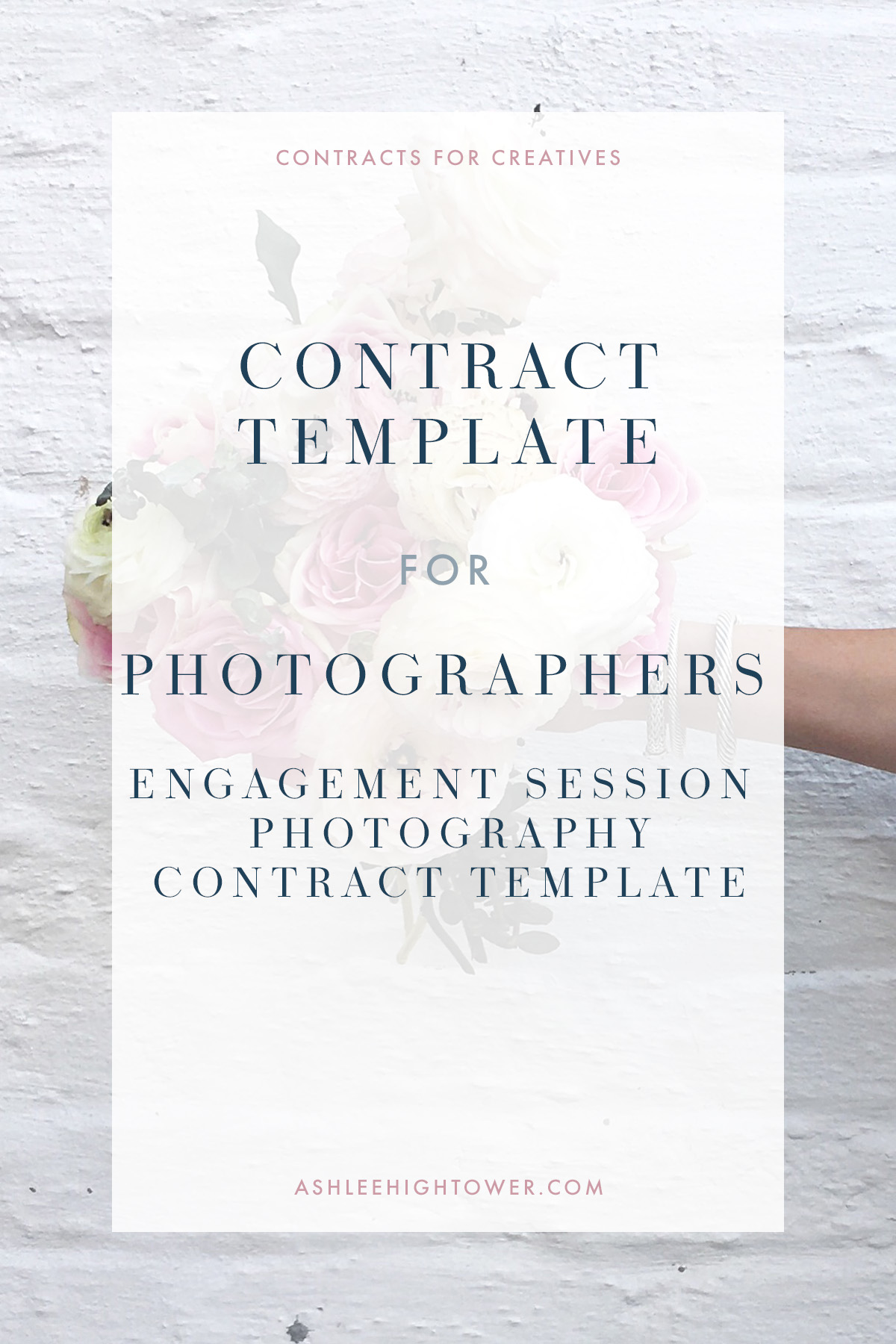 Contracts for Creatives | Photographer Engagement Session Contract Template | | Photographer Contracts | Ashlee Hightower